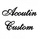 Acoutin Custom